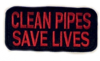 Aufnäher (Patch) Clean pipes save lives